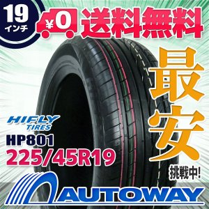 タイヤ サマータイヤ ハイフライ HP801 225/45R19 96W XL|autoway2