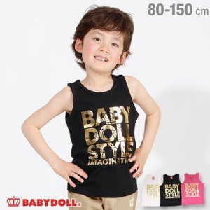 30%OFF SALE ベビードール BABYDOLL 子供服 箔 ロゴ タンクトップ 2556K キッズ 男の子 女の子|babydoll-y