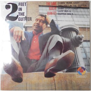Dave Bailey デイヴ・ベイリー/2 feet in the gutter(LP)