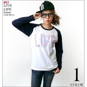 LIVE LIFE ラグランロングスリーブ -G- ロック ライブ ロンT 長袖Tシャツ メンズ レディース|bambi