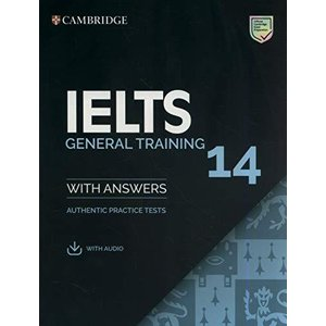 IELTS 14 General Training Student's Book with Answers with Audio: Authentic Practice Tests (IELTS Practice Tests)|banana-store2