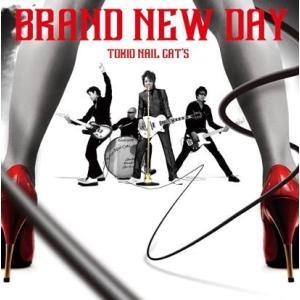 【東京ネイルキャッツ】BRAND NEW DAY|banzai