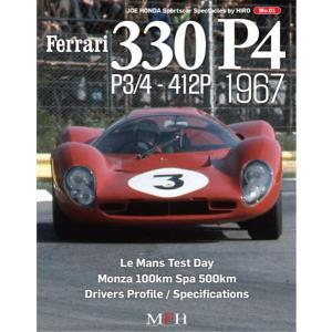Ferrari 330P4・P3-/4-412P 1967 ジョーホンダSportscar Spectacles NO1【MFH BOOK】|barchetta