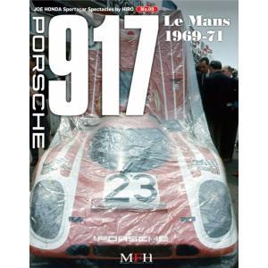 PORSCHE 917 Le mans 1969-71  PART-3 JOE HONDA Sportscar Spectacles NO3【MFH BOOK】|barchetta