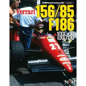 NO22. Ferrari 156/85 F186 1985-86 Joe HONDA Racing Pictorial Series by HIRO NO21【MFH BOOK メール便送料無料】