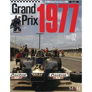 No.36 : Grand Prix 1977 Part 02  JOE HONDA Racing Pictorial Series by HIRO【MFH BOOK】|barchetta