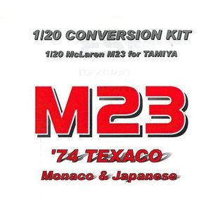 M23 '74TEXACO Monaco&Japanese 【1/20 McLaren M23 for TAMIYA】|barchetta