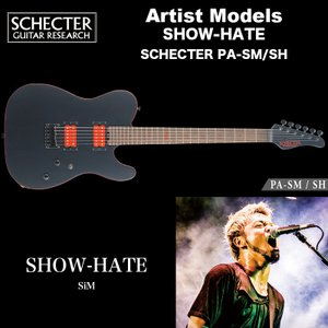 シェクター ジャパン エレキギター / SHOW-HATE (SiM) SCHECTER PA-SM/SH アーティストモデル プロゲージ テレキャスター 送料無料|bbmusic
