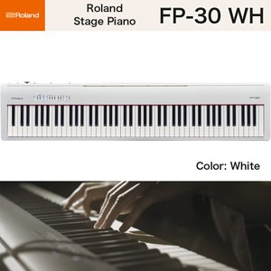 ローランド FP-30 / roland 電子ピアノ FP30 WH ホワイト(白) ステージピアノ・シリーズ デジタルピアノ 送料無料|bbmusic