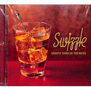 Swizzle: Smooth Tunes on the Rocks   CD|bbooks