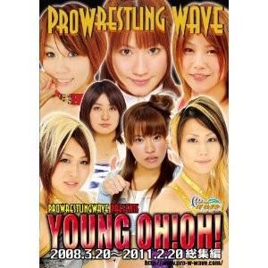 プロレスリング WAVE YOUNG OH!OH! [DVD]|bdrop