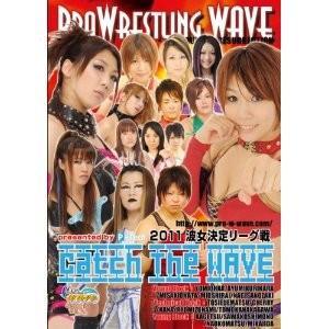 プロレスリングWAVE 2011 波女決定リーグ戦 Catch the Wave DVD bdrop