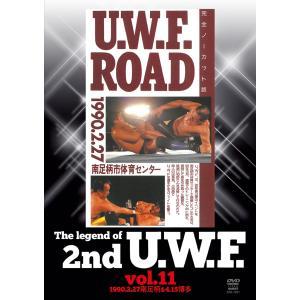 [先着でバックステージパスプレゼント]The Legend of 2nd U.W.F. vol.11 DVD 1990.2.27南足柄&4.15博多|bdrop
