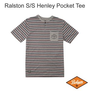 BOHNAM RALSTON S/S HENLEY POCKET TEE ボーナム ヘンリーネック Tシャツ キャンプ アウトドア|beatnuts