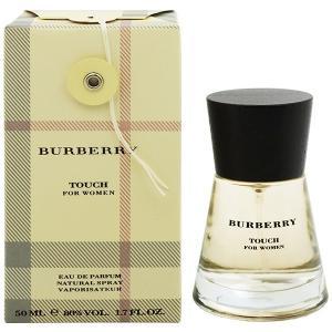バーバリー BURBERRY タッチ フォーウーマン EDP・SP 50ml 香水 フレグランス TOUCH FOR WOMEN NATURAL|beautyfactory