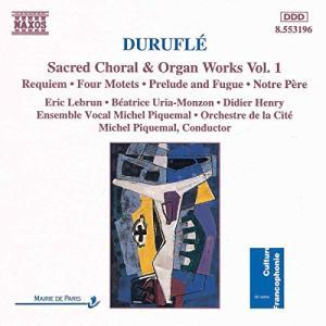 Durufle: Sacred Choral & Organ Works Vol. 1|beautyh