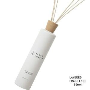 (大容量) LAYERED FRAGRANCE レイヤードフレグランス ディフューザー 500ml 各種  正規取扱店( 送料無料)|beautyhair