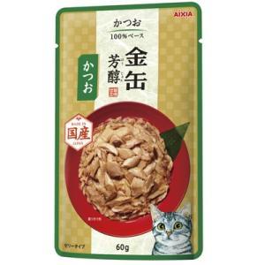 アイシア 金缶芳醇パウチ かつお 60g|behatu