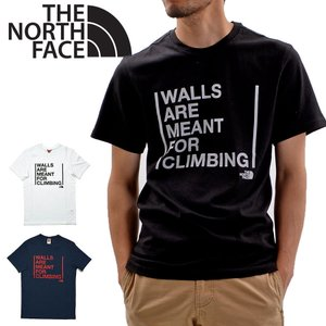 【メール便配送】THE NORTH FACE ノースフェイス Tシャツ WALLS ARE MEANT FOR CLIMBING 大きいサイズ 半袖 ロゴT NF0A3S3S|being-yah