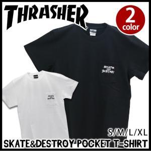 Tシャツ ポケット スラッシャー THRASHER SKATE AND DESTROY|bellezza
