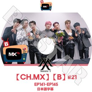 K-POP DVD/MONSTA X [CH.MX][B]#21/EP141-EP145★日本語字幕あり/モンスターエクス KPOP DVD|bigstar-shop