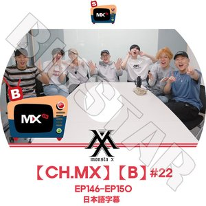 K-POP DVD/MONSTA X [CH.MX][B]#22/EP146-EP150★日本語字幕あり/モンスターエクス KPOP DVD|bigstar-shop