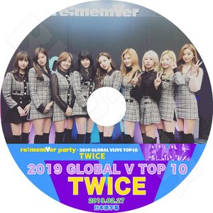 K-POP DVD/TWICE 2019 GLOBAL V LIVE TOP10 (2019.02....