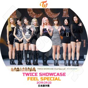 K-POP DVD/TWICE SHOWCASE (2019.09.23) FEEL SPECIAL...
