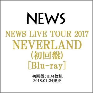 NEWS LIVE TOUR 2017 NEVERLAND(初回盤)/Blu-ray◆新品Ss【即納】|bii-dama