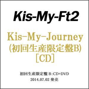 Kis-My-Ft2/Kis-My-Journey(初回生産限定盤B)/CD◆B(ゆうパケット対応)|bii-dama