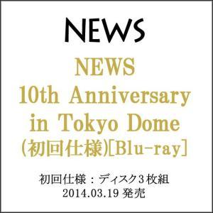 NEWS 10th Anniversary in Tokyo Dome(初回仕様)Blu-ray◆新品Ss|bii-dama