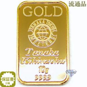 純金 インゴット 田中貴金属 10g K24 TANAKA ...