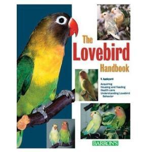 THE LOVEBIRD HANDBOOK|bird-style