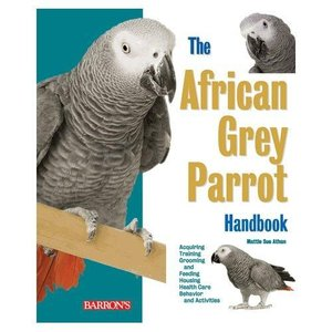 AFRICAN GREY PARROT HANDBOOK|bird-style
