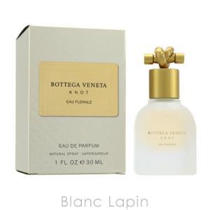 ボッテガヴェネタ Bottega Veneta ノットオーフローラル EDP 30ml [827768] blanc-lapin