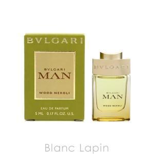 【ミニサイズ】 ブルガリ BVLGARI ブルガリマンウッドネロリ EDP 5ml [403873]|blanc-lapin