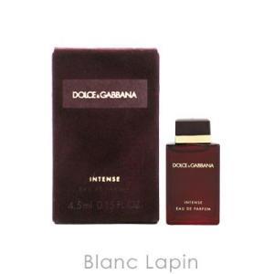 【ミニサイズ】 ドルチェ&ガッバーナ Dolce & Gabbana プールファムインテンス EDP 4.5ml [715322]|blanc-lapin