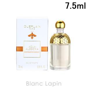 【ミニサイズ】 ゲラン GUERLAIN アクアアレゴリアマンダリンバジリック EDT 7.5ml [036175]|blanc-lapin
