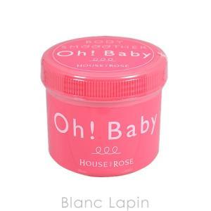 ハウスオブローゼ HOUSE OF ROSE / Oh! Baby ボディスムーザーN 570g [097032]