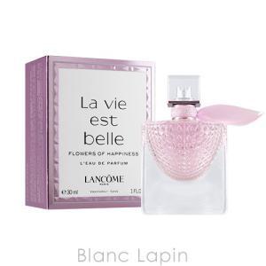 ランコム LANCOME ラヴィエベルフラワーズオブハピネス EDP 30ml [040816]|blanc-lapin