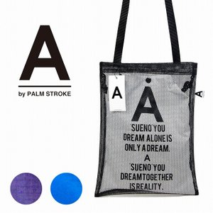 A by PALM STROKE パームストローク バッグ カバン Mesh Shoulder Bag|bless-web