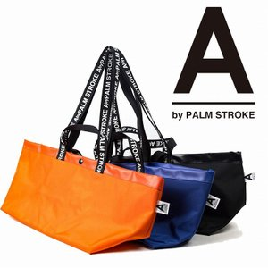 A by PALM STROK パームストローク バッグ カバン CARRY TOTE 9月-10月発売|bless-web