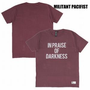 半額セール MILITANT PACIFIST ミリタントパシフィスト Tシャツ 半袖 プリントIN PRAISE OF DARKNESS TEE / BURGUNDY|bless-web