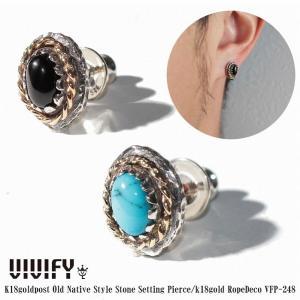 VIVIFY ビビファイ ピアス シルバー K18ゴールド K18goldpost Old Native Style Stone Setting Pierce/k18gold RopeDeco|bless-web