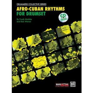 AFRO-CUBAN RHYTHMS FOR DRUMSET (Frank Malabe & Bob Weiner著) / アフロ・キューバン系ドラミング入門書 CD付き パーカッション・ドラム輸入教則本|bloomz