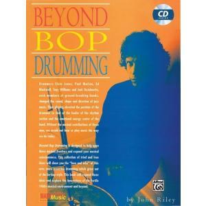 BEYOND BOP DRUMMING / ビヨンド・バップ・ドラミング (John Riley著) / ジャズドラム指南書 CD付き パーカッション・ドラム輸入教則本|bloomz