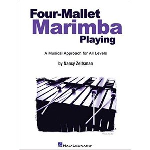 FOUR-MALLET MARIMBA PLAYING / 4マレット・マリンバ・プレイング (Nancy Zeltsman著) / マレット教本 パーカッション・ドラム輸入教則本|bloomz