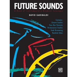 FUTURE SOUNDS (David Garibaldi著) / ガリバルディ本人による実践譜面 CD付き Tower Of Power ベイエリア・ファンク パーカッション・ドラム輸入教則本|bloomz