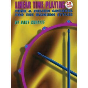 LINEAR TIME PLAYING / リニア・タイム・プレイング (Gary Chaffee著) / リニア・ドラミング教則本 CD付き パーカッション・ドラム輸入教則本|bloomz