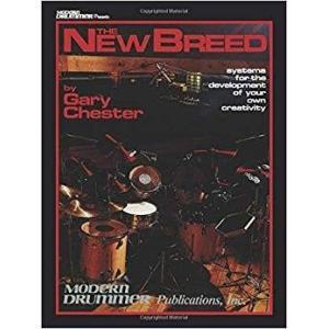 The NEW BREED / ニュー・ブリード (Gary Chester著) / 手足バランス強化・メロディック・プレイ・読譜強化教本 パーカッション・ドラム輸入教則本|bloomz